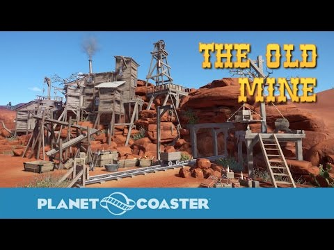 Planet Coaster Gameplay - The Old Mine - Western Theme