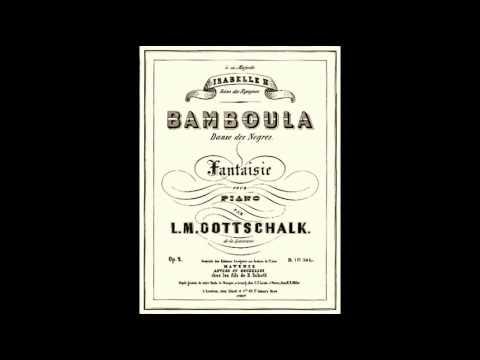 Bamboula - Louis Moreau Gottschalk