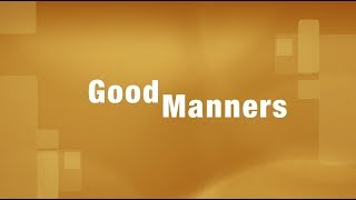 Good Manners PSA