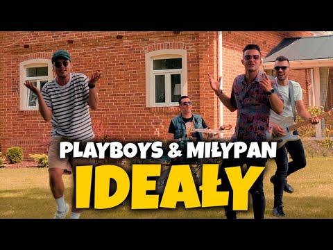 Playboys - ideały -  & MiłyPan