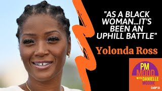 Yolonda Ross on Overcoming Hollywood Stereotypes - PM Mood