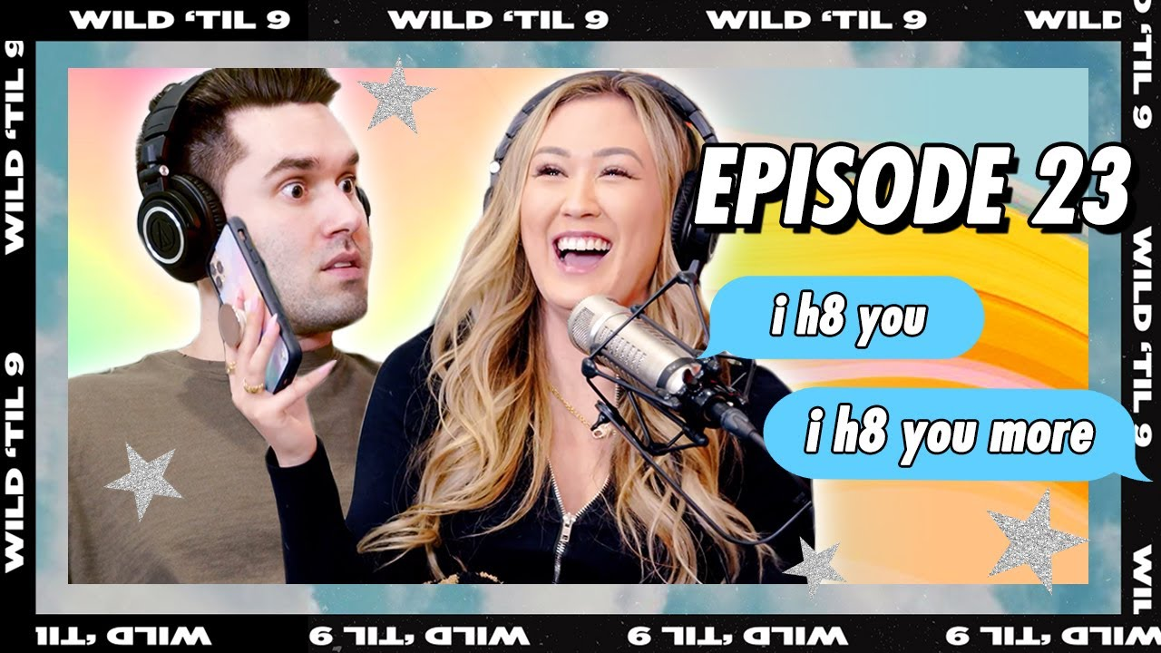 Download How To Fight With Your Stupid Boyfriend   Wild 'Til 9 Episode 23