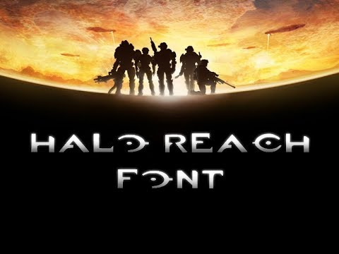 Finally! Halo Reach and Halo 5 Logo Fonts! (Plus Fixed Halo 3 Font) | New  Halo Font | 343 Halo Logo