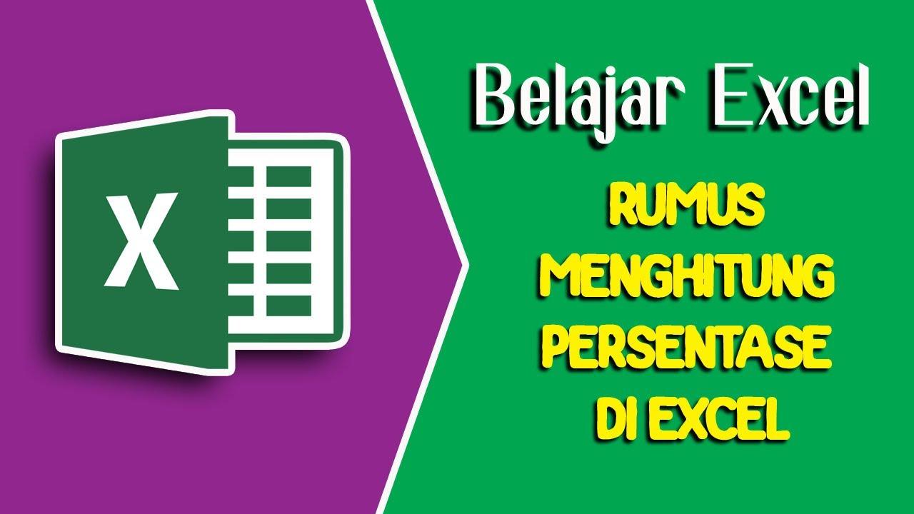 Belajar Excel - Rumus Menghitung Persentase di Excel - YouTube