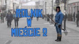 Rolnik w mieście 2 - LukasTV