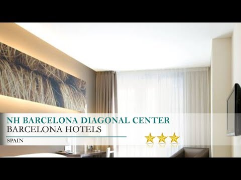 NH Barcelona Diagonal Center - Barcelona Hotels, Spain