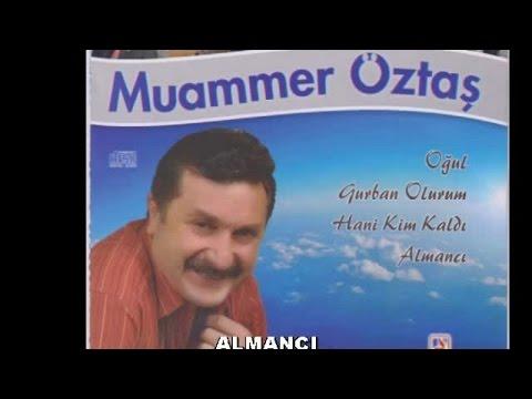 MUAMMER ÖZTAŞ - ALMANCI