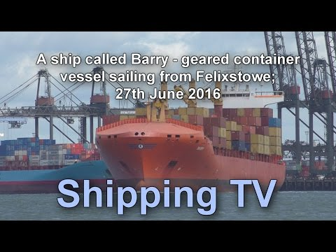 A ship called Barry - sailing from Felixstowe, 27 June 2016