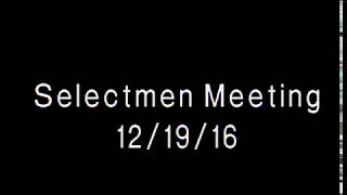 Acton, MA  Board of Selectmen Meeting 12/19/16