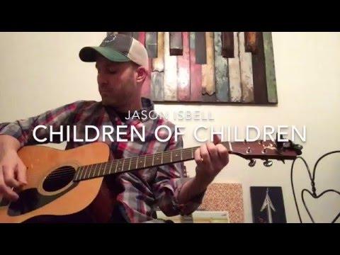Children of Children Jason Isbell Tutorial