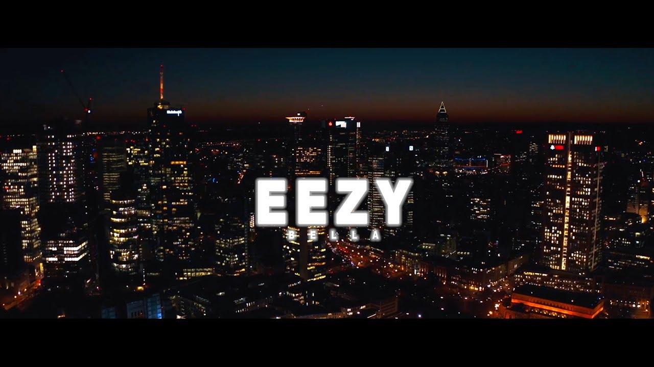 Download EEZY – BELLA (prod. von JeeysiBeatz) [Official Video]