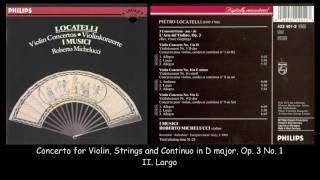 Locatelli - L'arte del violino - Violin Concertos, Op. 3 - I Musici - Roberto Michelucci - 1960