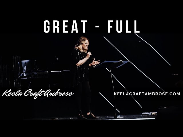 GREAT-FULL -  KEELA CRAFT AMBROSE