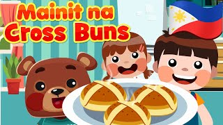 Hot Cross Buns in Filipino | Philippines Kids Nursery Rhymes & Songs | Mga Awiting Pambata