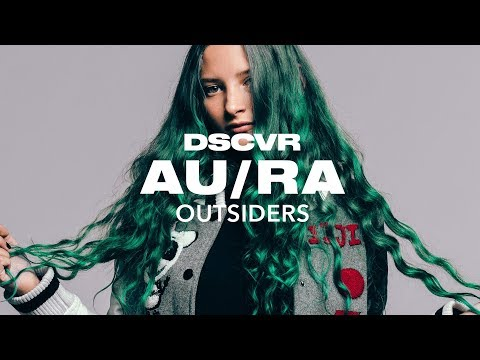 AuRa  Outsiders   dscvr ARTISTS TO WATCH 2018