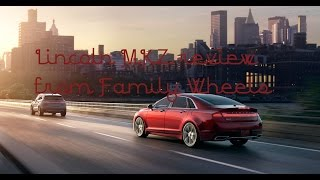 2017 Lincoln MKZ review from Family Wheels
