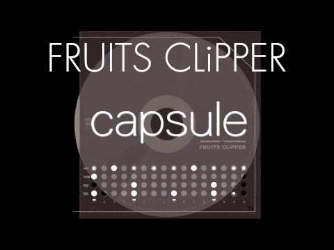 Capsule - PLAYER / FRUITS CLiPPER mix