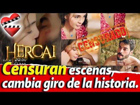 HERCAI Censuran Escenas, Cambia Giro De La Historia
