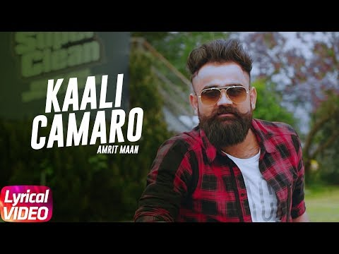 Latest Punjabi Song 2017 | Kaali Camaro | Lyrical Video | Amrit Maan | Deep Jandu
