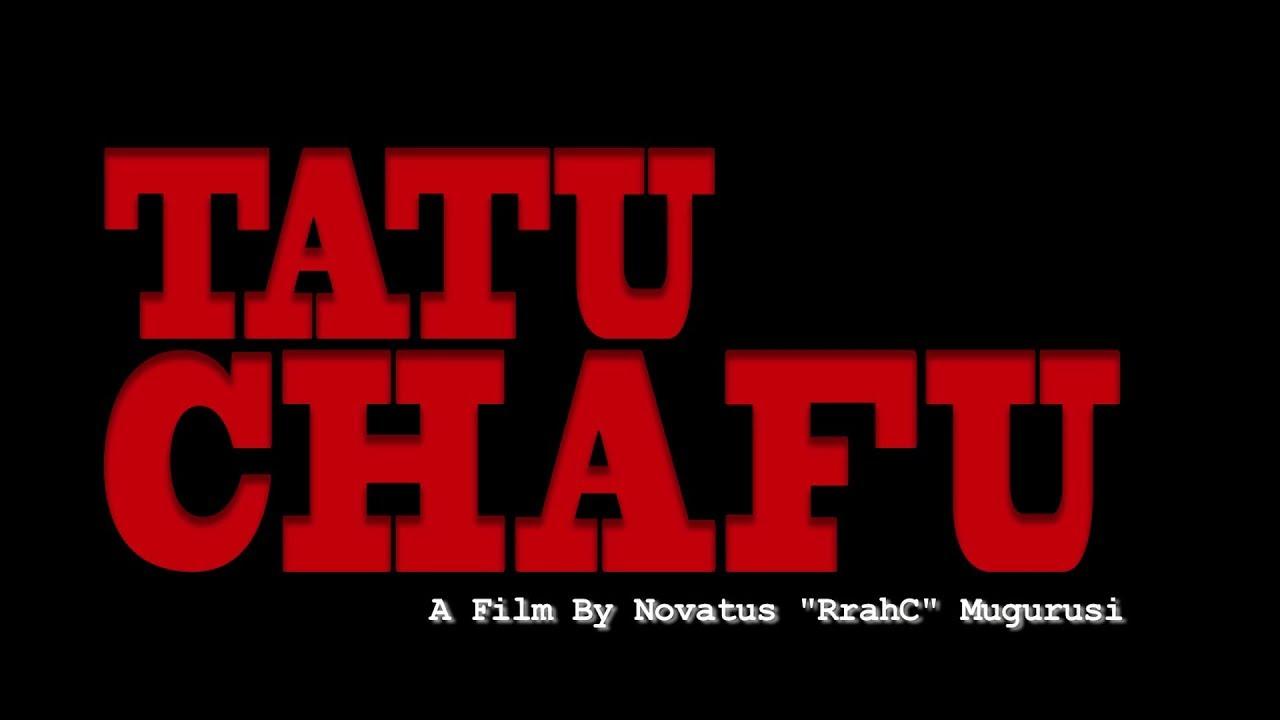 Download Tatu Chafu Film!