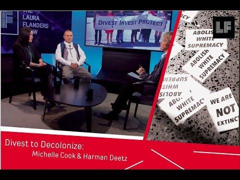 Divest to Decolonize: Michelle Cook & Hartman Deetz
