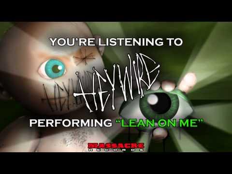 HEYWIRE - Lean On Me Pre-Listening