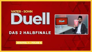Das 2 Halbfinale | Vater Sohn Duell | S1F6