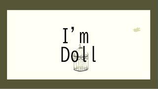 【Vtuber】 I'm Doll  -  雛見沢くるみ 【オリジナル曲】