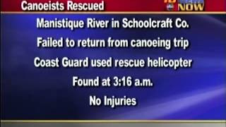 Canoeists rescued on Manistique River