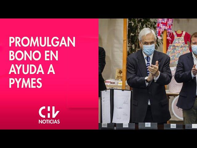 Presidente Piñera promulga el bono de ayuda para pymes