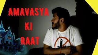 Amavasya Ki Raat    Chetan Lokhande