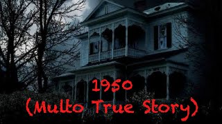 1950 (Multo Story) *True Story*
