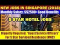 "Jobs In Singapore: ""Guest Service Officers"" for 5 Star Serviced Residence 