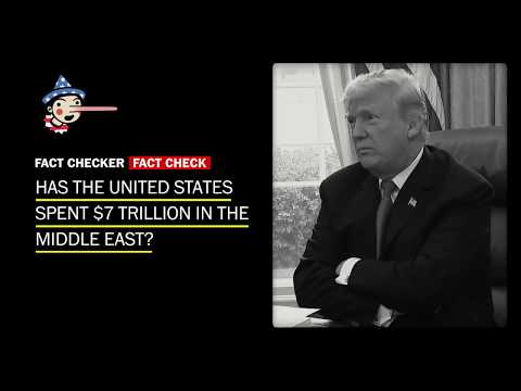 Fact Check: Has the U.S. spent $7 trillion in the Middle East?