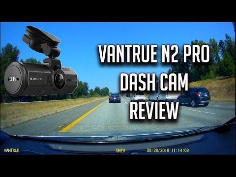Vantrue N2 Pro Uber Lyft Dual Dash Cam 1440p Review And Test Footage Demo