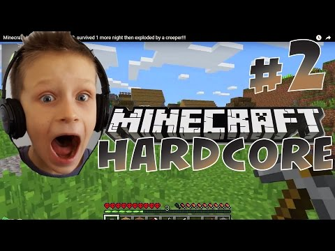 Minecraft: Hardcore Survival #2, survived another night then exploded by a creeper!!! | KID GAMING