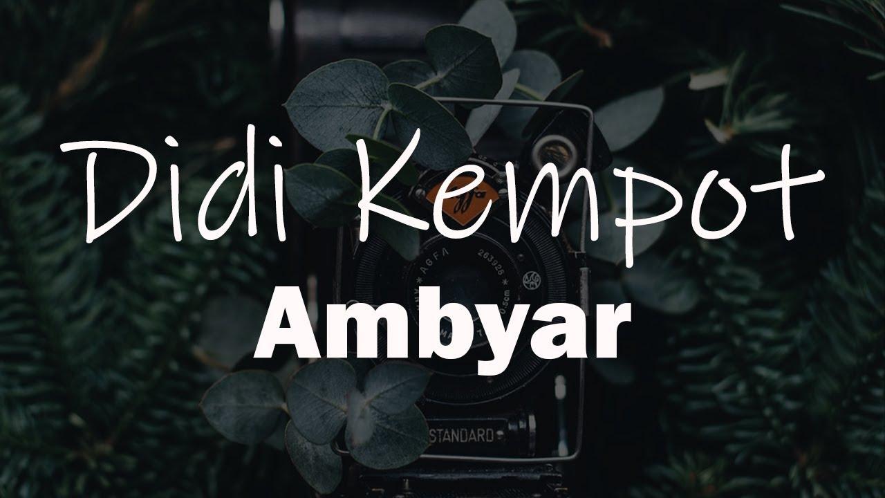 Didi Kempot Ambyar Versi Koplo Unofficial Lirik Youtube