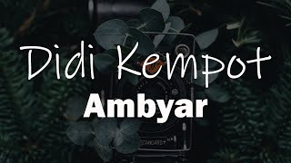 Download Didi Kempot Ambyar Koplo Version Official Suara Mp3