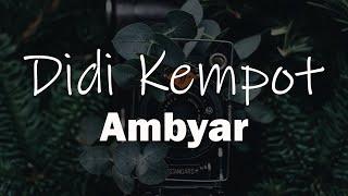 Download Didi Kempot Ambyar Koplo Version Official Suara Mp3