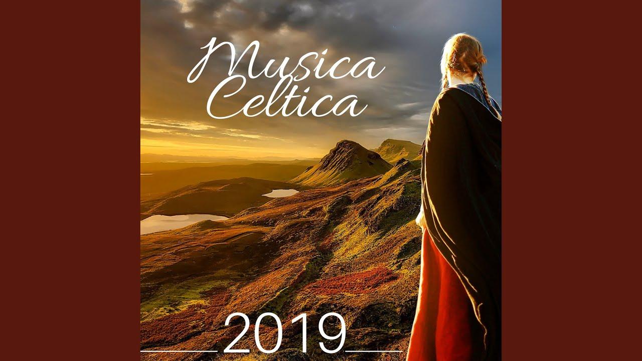 Musica Celtica 2019 Youtube