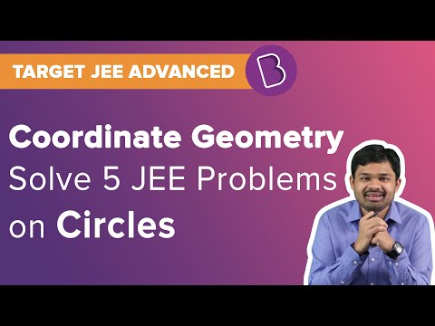 JEE Circles | Coordinate Geometry | Target JEE | Solved Questions | JEE Maths