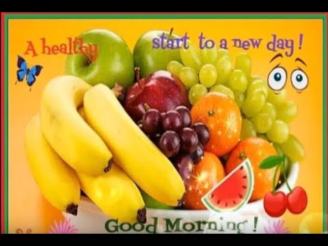 Good Morning Wishes With Fruits Pictures Images Photos Wallpapers