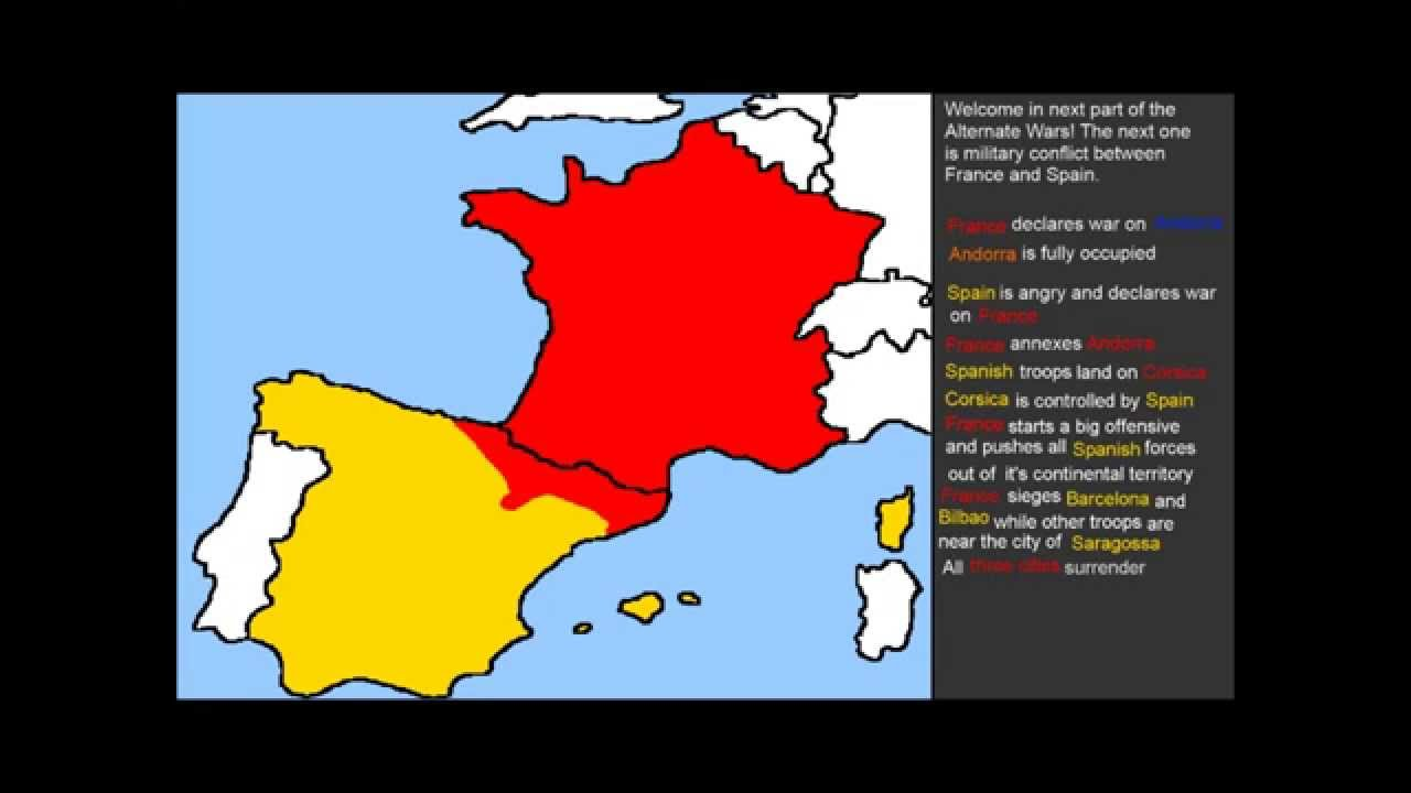 Alternate Wars Part FranceSpain War YouTube - Is spain in france