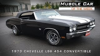 Muscle Car Of The Week Video #44: 1970 Chevrolet Chevelle SS LS6 454 Convertible