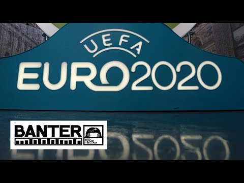 Euro 2020 being delayed gives us something to look forward to - Jon Champion   Banter