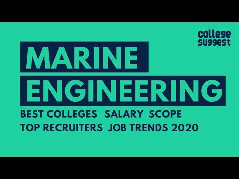 Marine Engineering Best Colleges   Top Jobs   Salary Trends