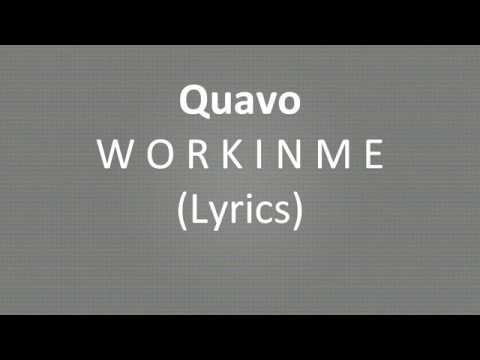 Quavo - Workinme (Lyrics)