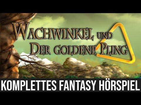 Wachwinkel und der Goldene Pling (Komplettes Hörspiel)