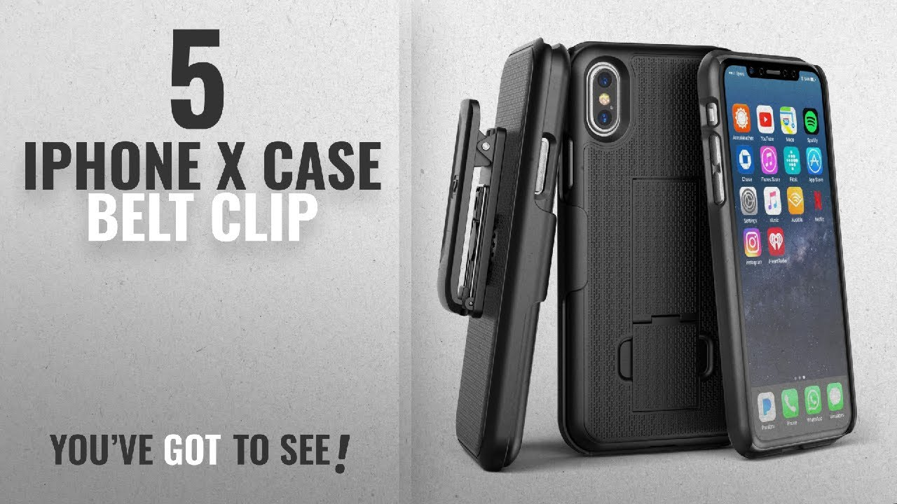 new concept 7453a 2e26c Top 5 IPhone X Case Belt Clip [2018 Best Sellers]: iPhone X Belt Clip Case  & Screen Protector,