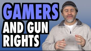 Gamers & Gun Rights (The Video Game Culture)